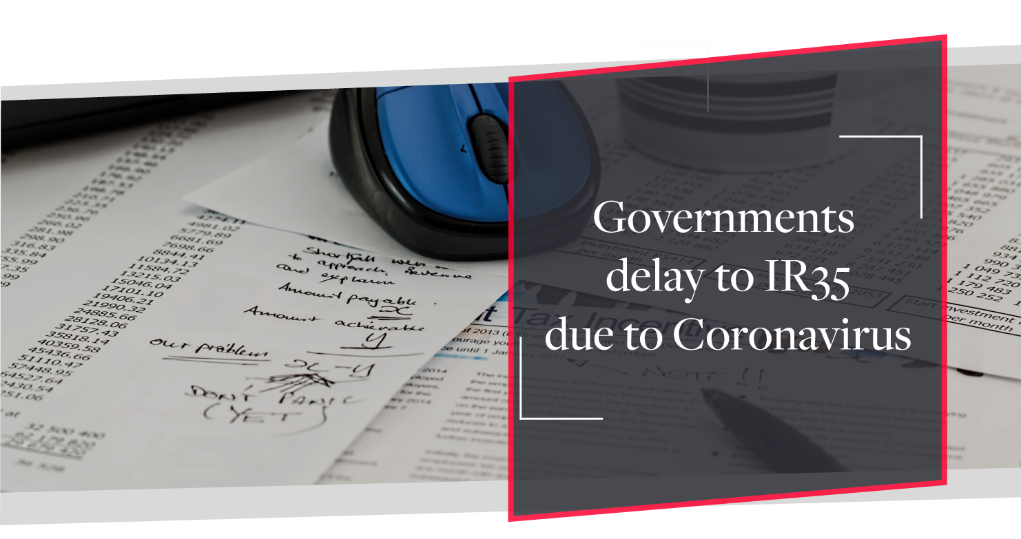 UK Government announces delay in changes to IR35 due to COVID-19