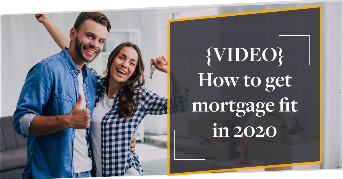 [VIDEO] How to get mortgage fit in 2020 as an independent professional