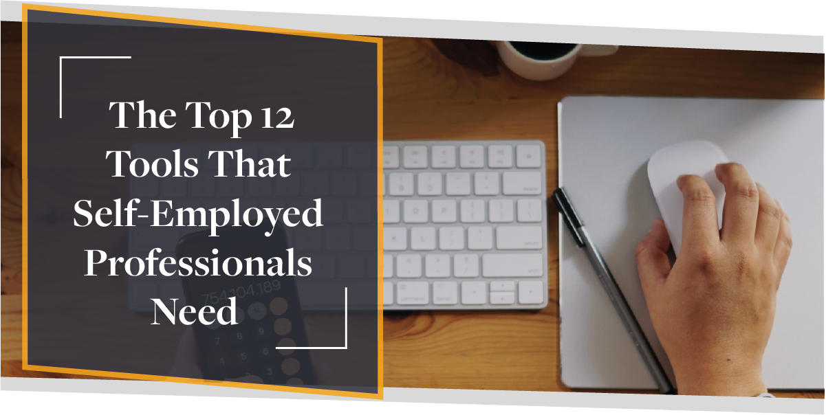 Top 12 Tools For Self-Employed Professionals | CMME