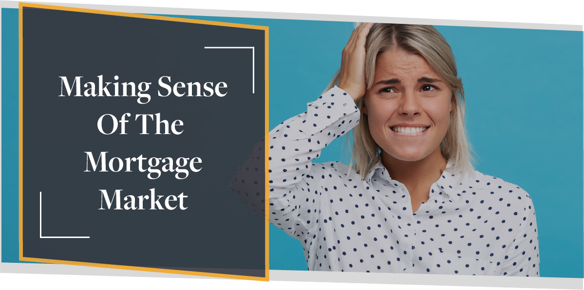 Making Sense Of The Mortgage Market | CMME Explains