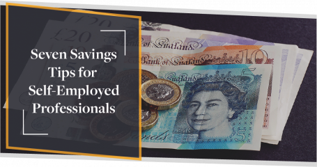 Seven Savings Tips for Self-Employed Professionals | CMME