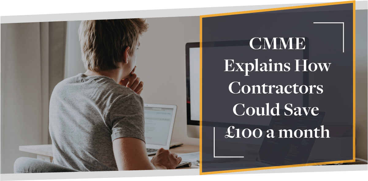 How Contractors Could Save £100 a Month by Switching Deals | CMME