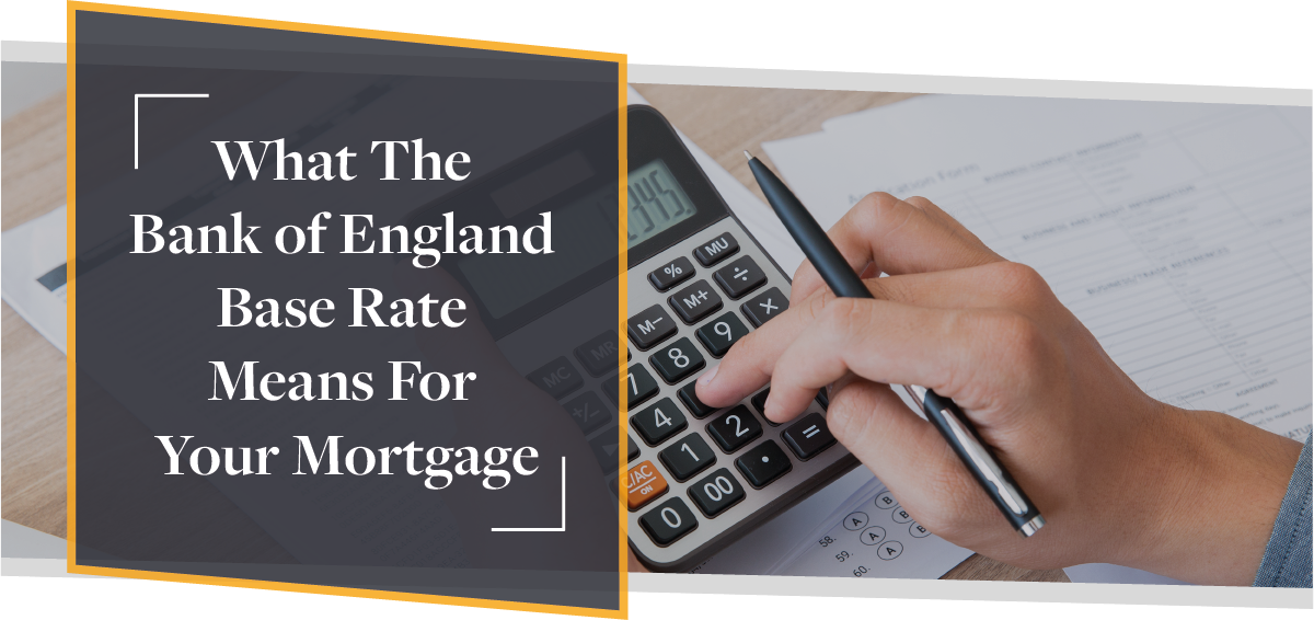 What The Bank of England Base Rate Means For Your Mortgage | CMME