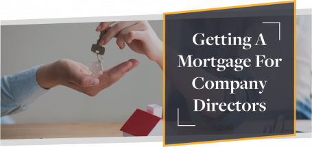 Getting A Mortgage For Company Directors | CMME Explains