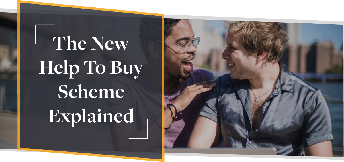 The New Help To Buy Scheme For 2021-2023 | Guest Blog | CMME
