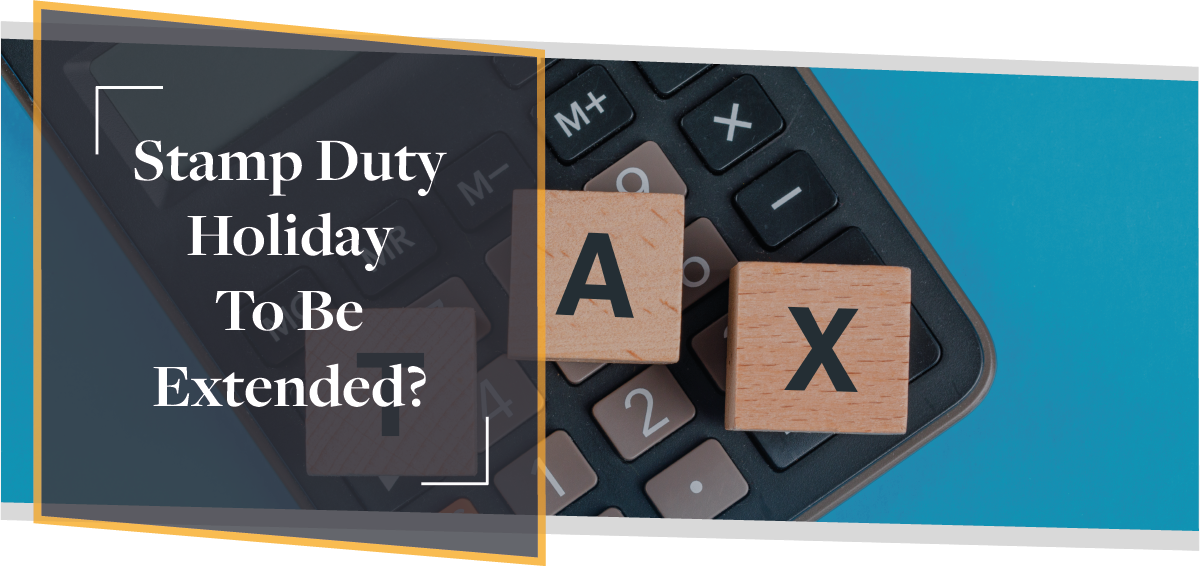 Stamp Duty Holiday To Be Extended? | CMME Explains