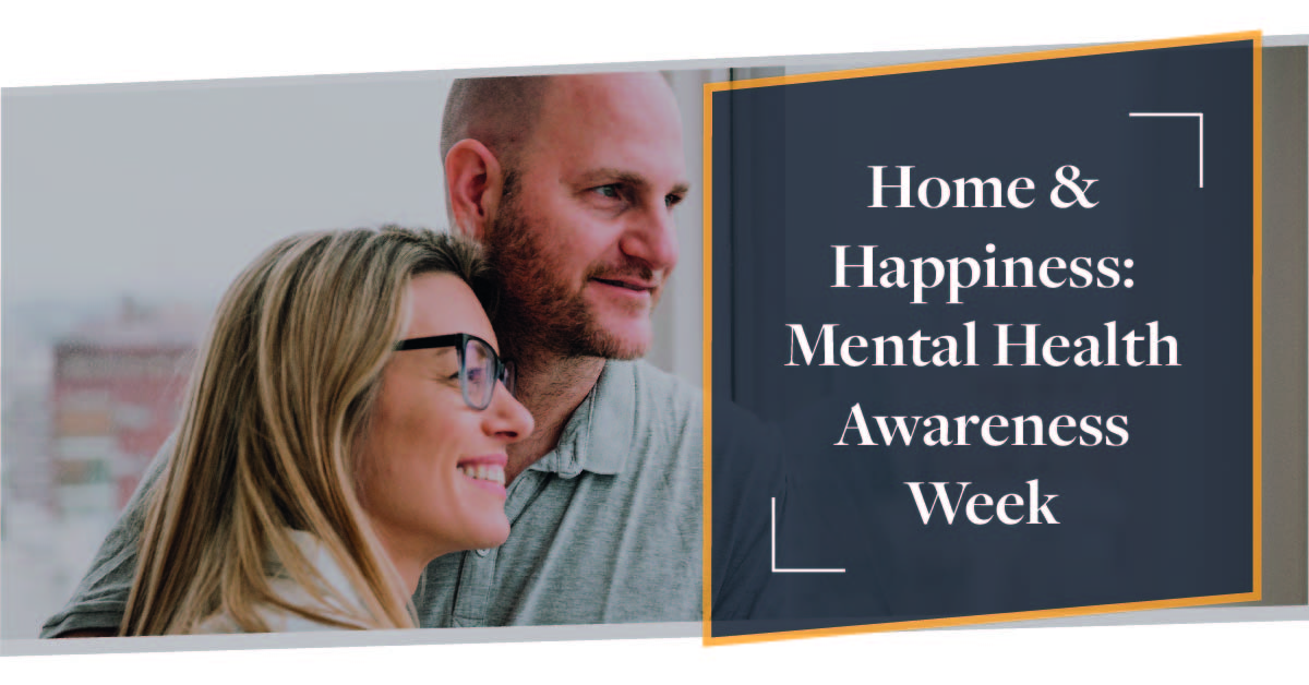 Home & Happiness: Make Your Home Happy | Mental Health Awareness Week