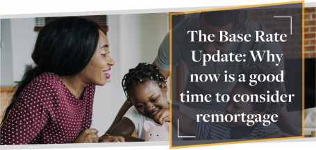 Base Rate Update: Why Homeowners Should Consider Remortgage | CMME Explains