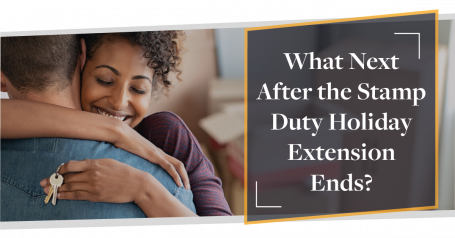 What Next After the Stamp Duty Holiday Extension Ends?