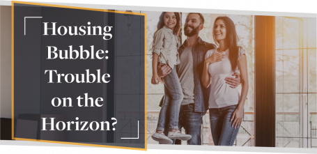 Housing Bubble: Trouble on the Horizon? | CMME Investigates