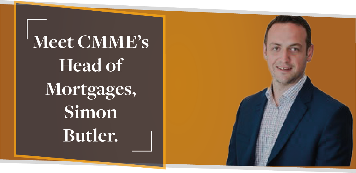 Meet CMME's Head of Mortgages, Simon Butler | CMME Team