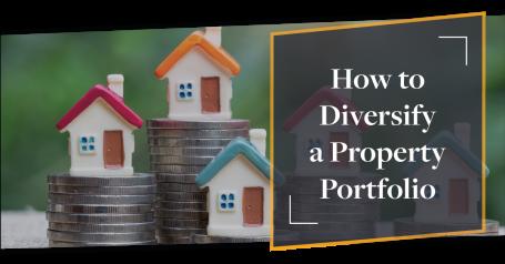 How to Diversify a Property Portfolio